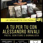 Spaghetto Culturale: A tu per tu con Alessandro Rivali