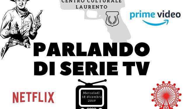 Parlando di Serie TV
